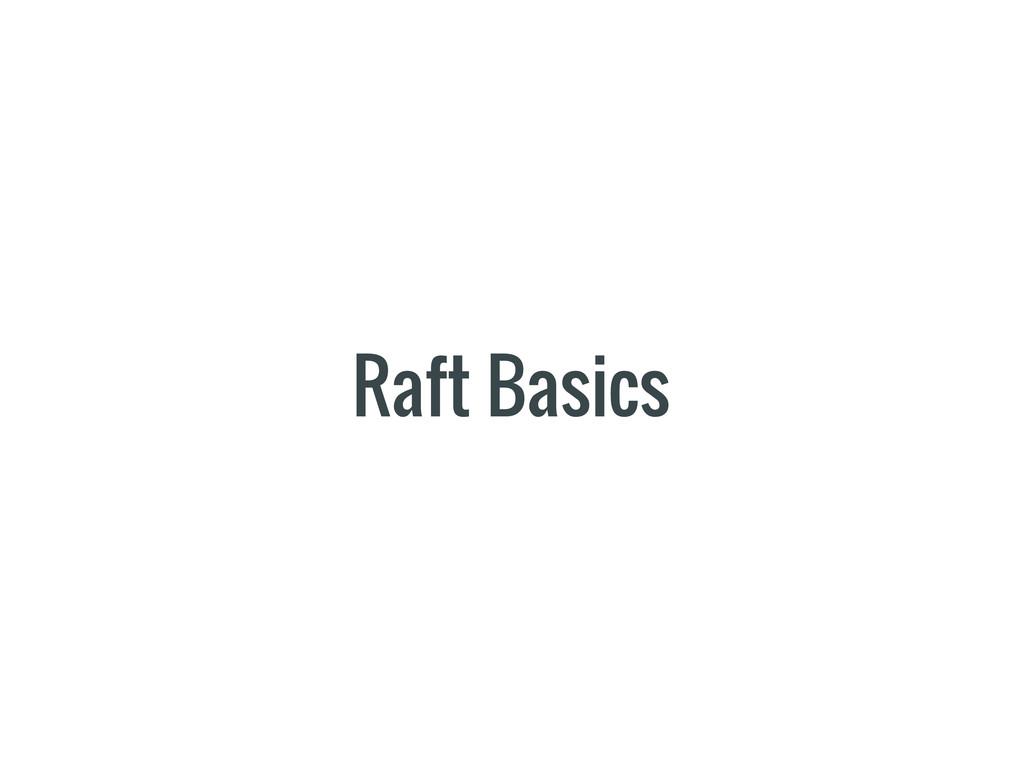 Raft Basics