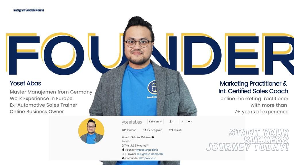FOUNDER FOUNDER FOUNDER Instagram:SekolahPebisn...