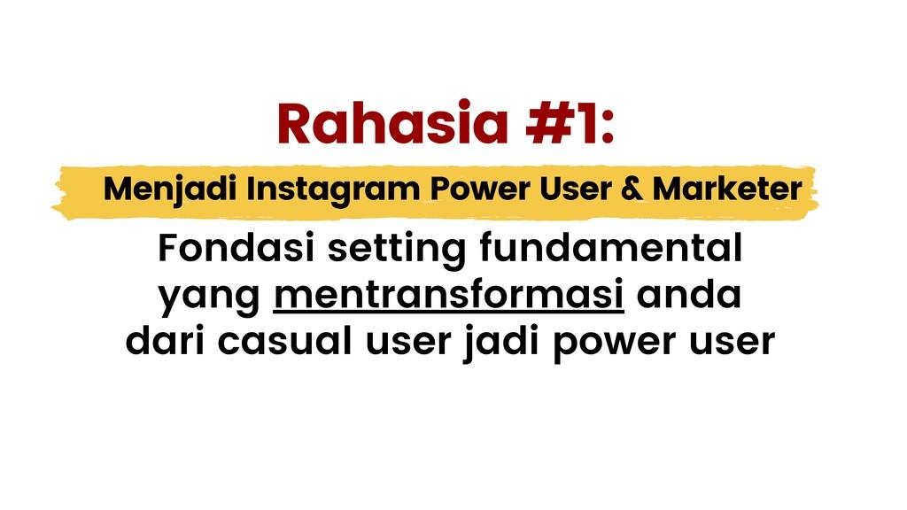 Menjadi Instagram Power User & Marketer Fondasi...