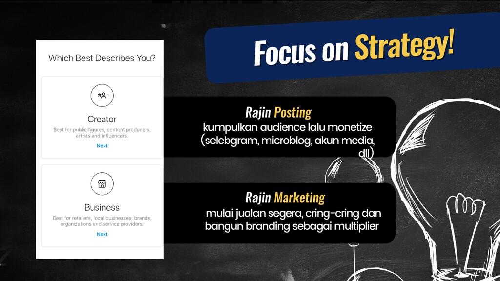 Rajin Posting Rajin Marketing kumpulkan audienc...
