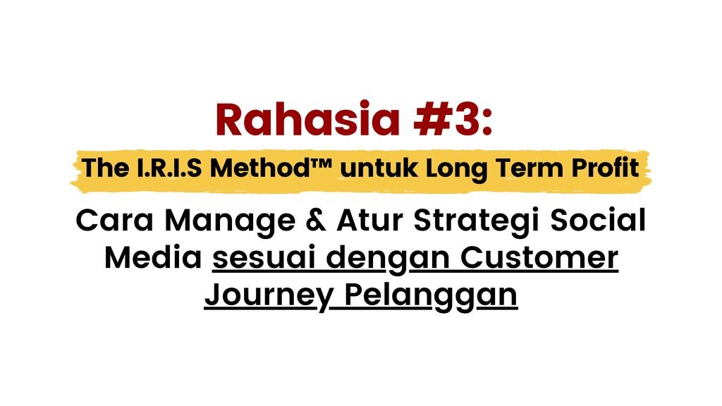 The I.R.I.S Method™ untuk Long Term Profit Cara...