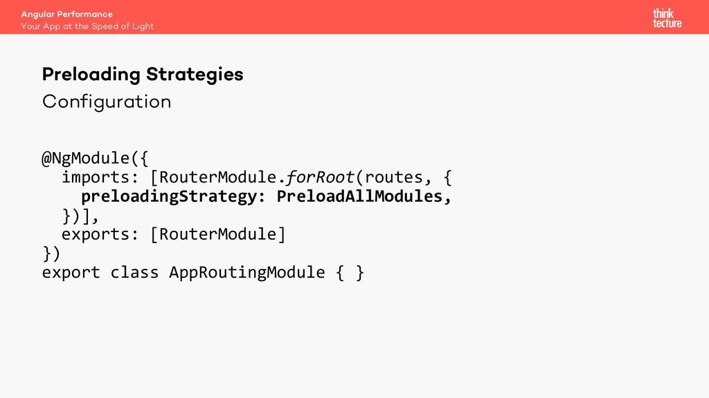 Configuration @NgModule({ imports: [RouterModul...