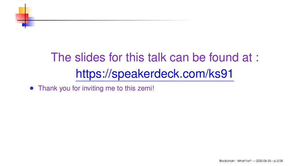 The slides for this talk can be found at : http...