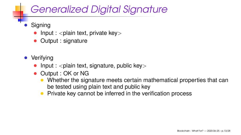 Generalized Digital Signature Signing Input : <...