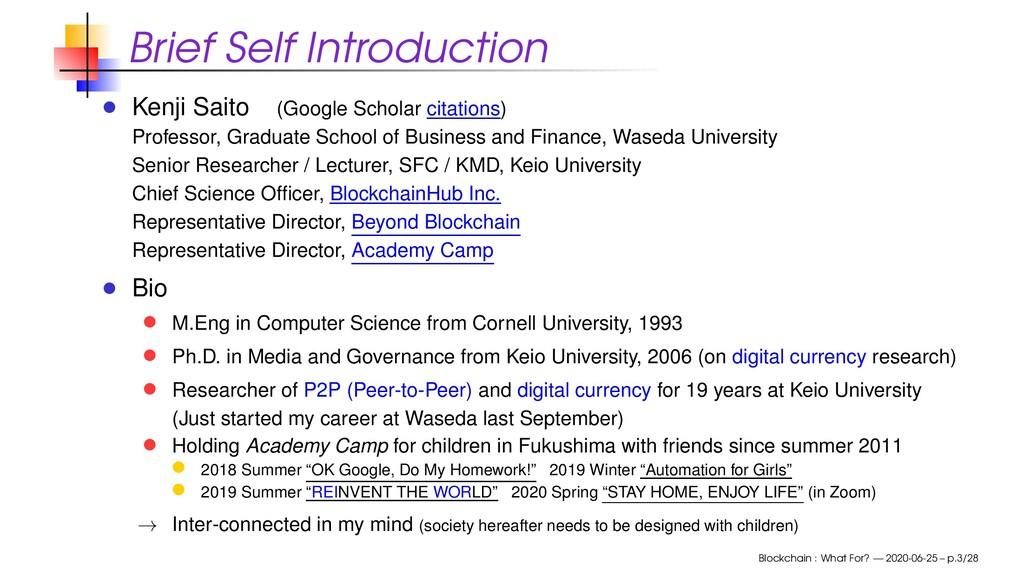 Brief Self Introduction Kenji Saito (Google Sch...