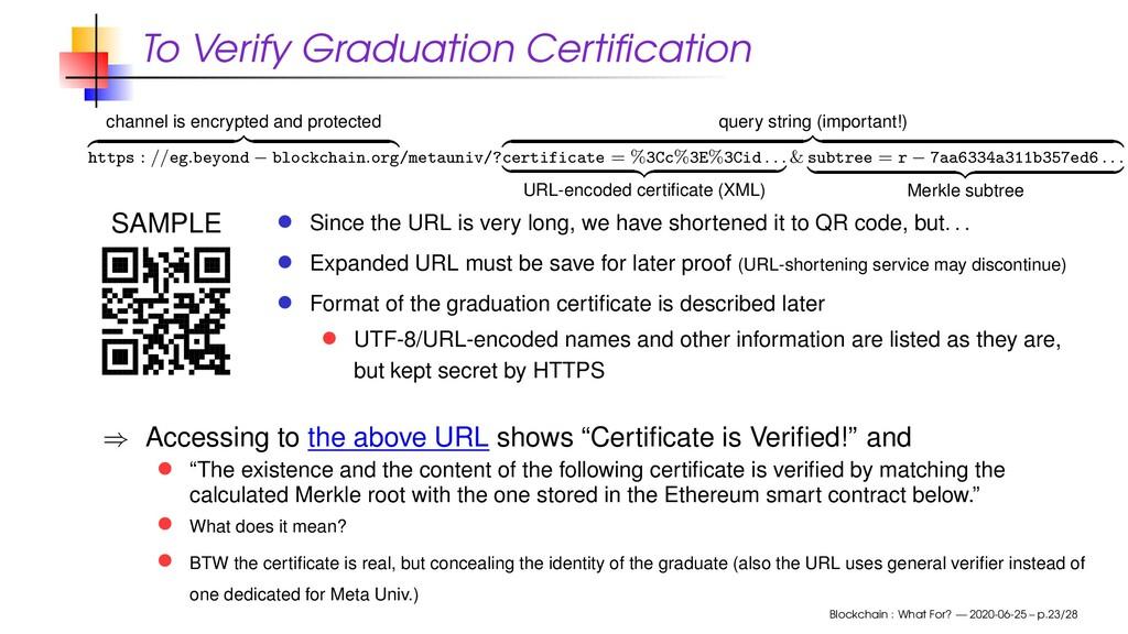 To Verify Graduation Certification channel is en...