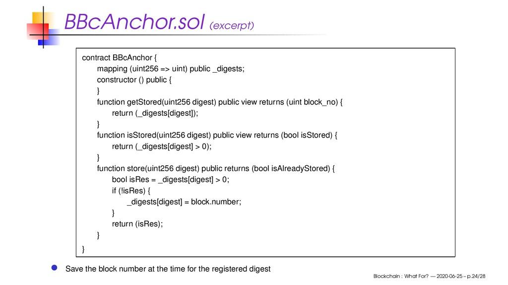 BBcAnchor.sol (excerpt) contract BBcAnchor { ma...