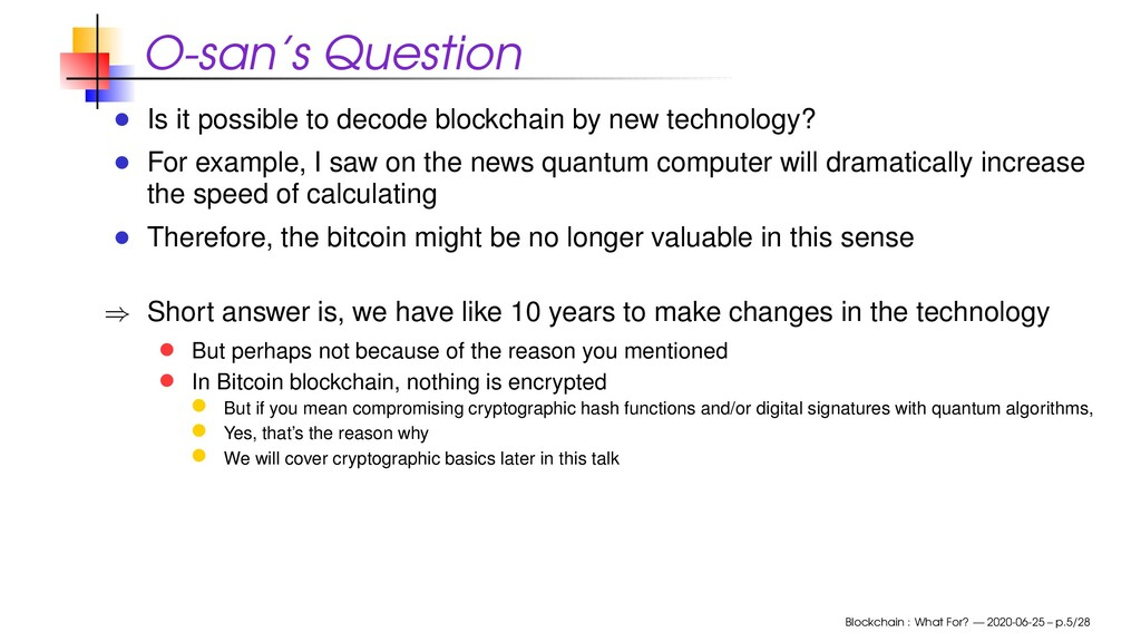 O-san's Question Is it possible to decode block...