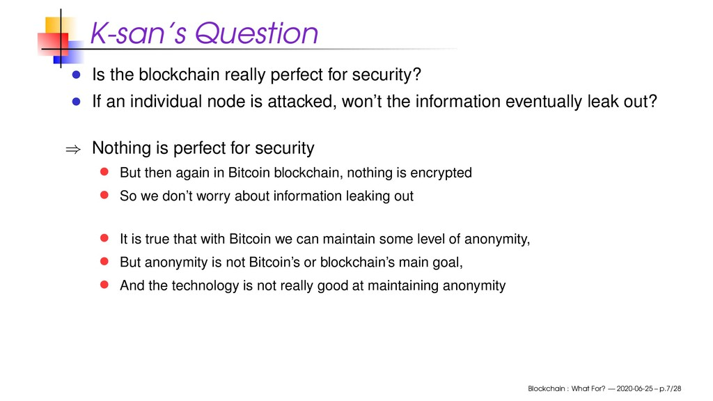K-san's Question Is the blockchain really perfe...