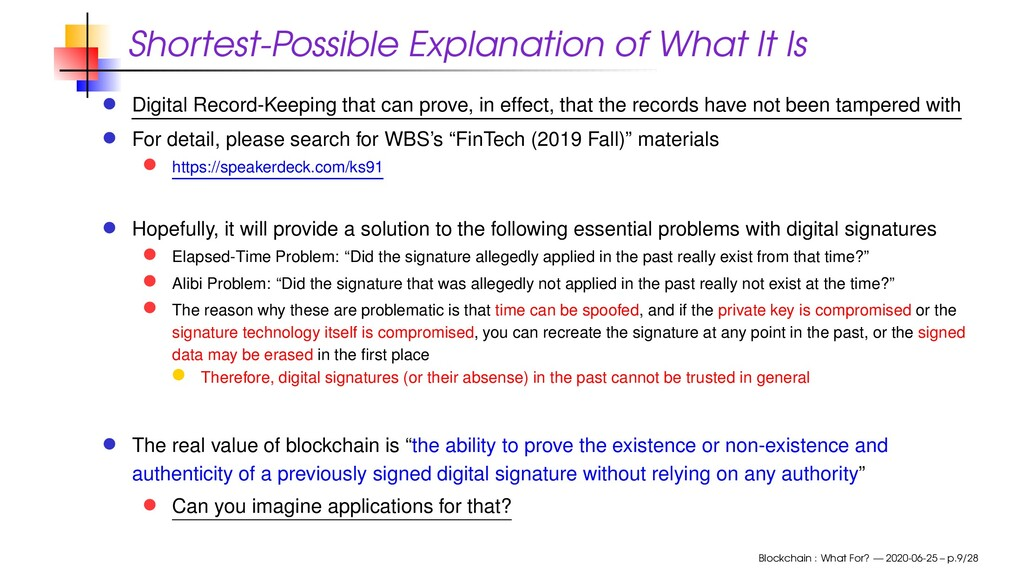 Shortest-Possible Explanation of What It Is Dig...