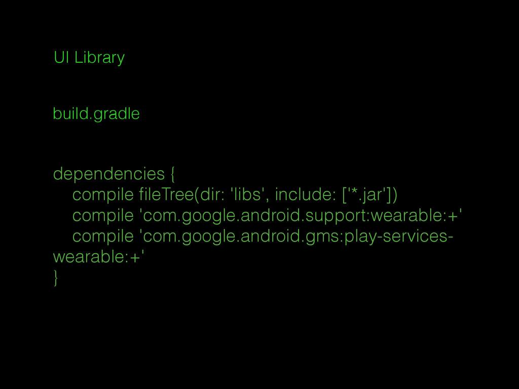 dependencies { compile fileTree(dir: 'libs', inc...