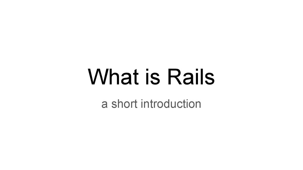 What is Rails a short introduction