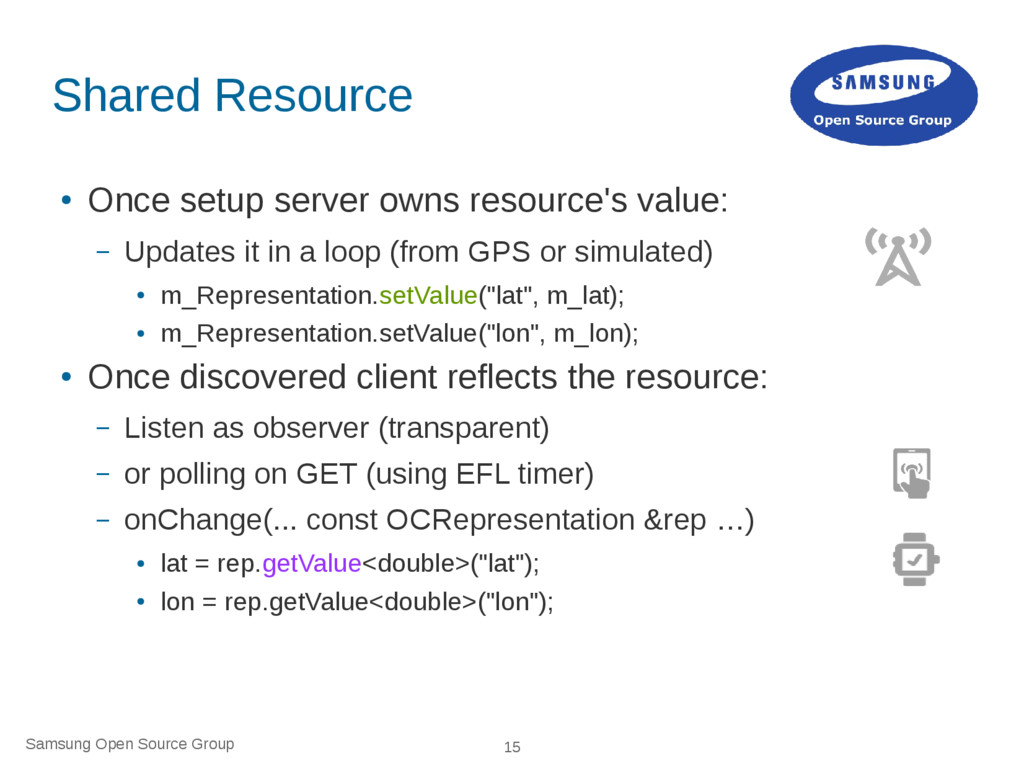 Samsung Open Source Group 15 Shared Resource ● ...
