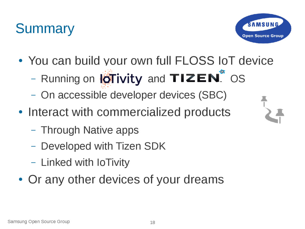 Samsung Open Source Group 18 Summary ● You can ...
