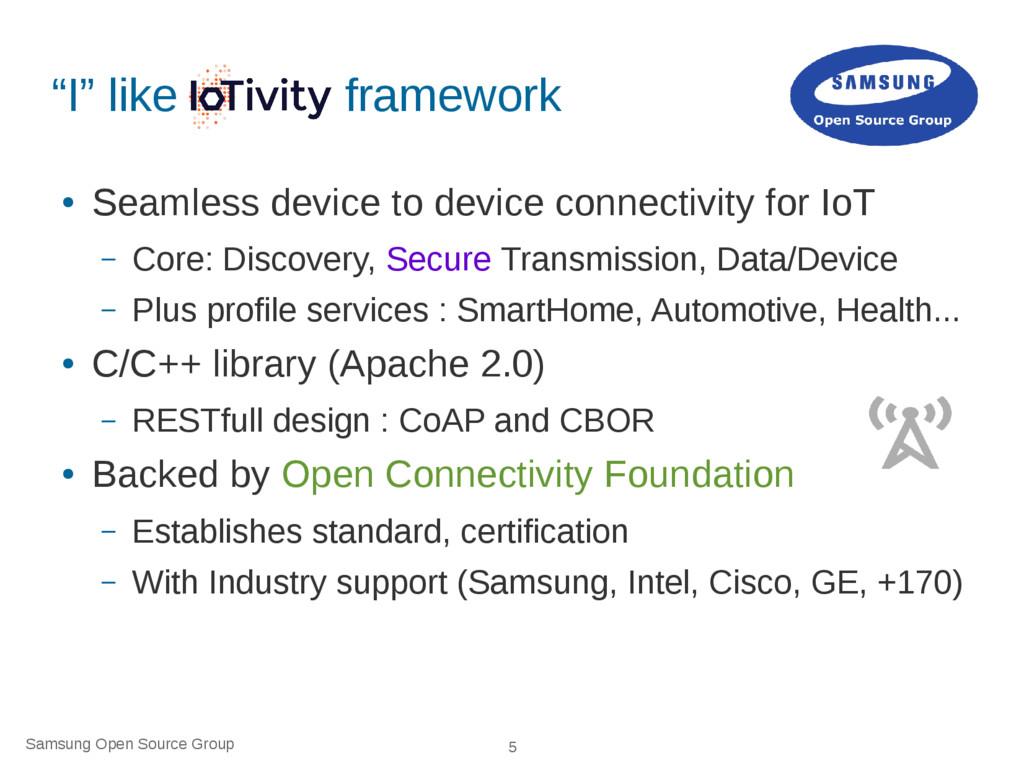 "Samsung Open Source Group 5 ""I"" like framework ..."