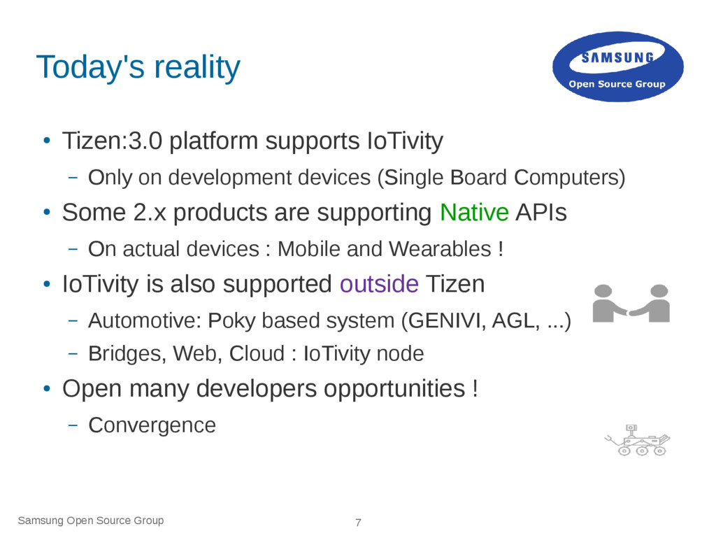 Samsung Open Source Group 7 Today's reality ● T...