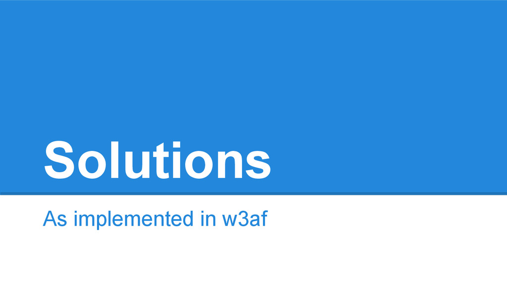 Solutions As implemented in w3af