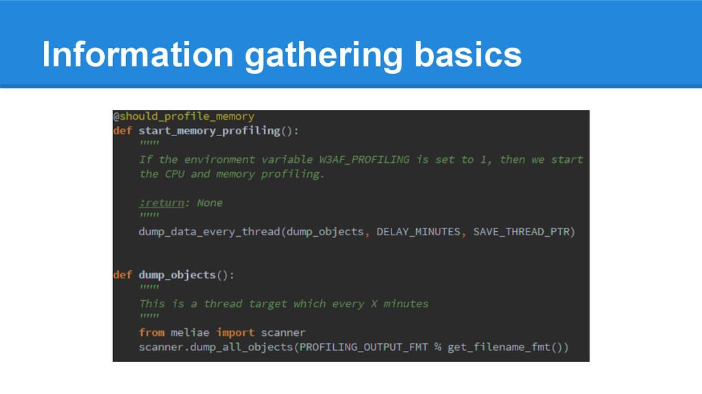 Information gathering basics