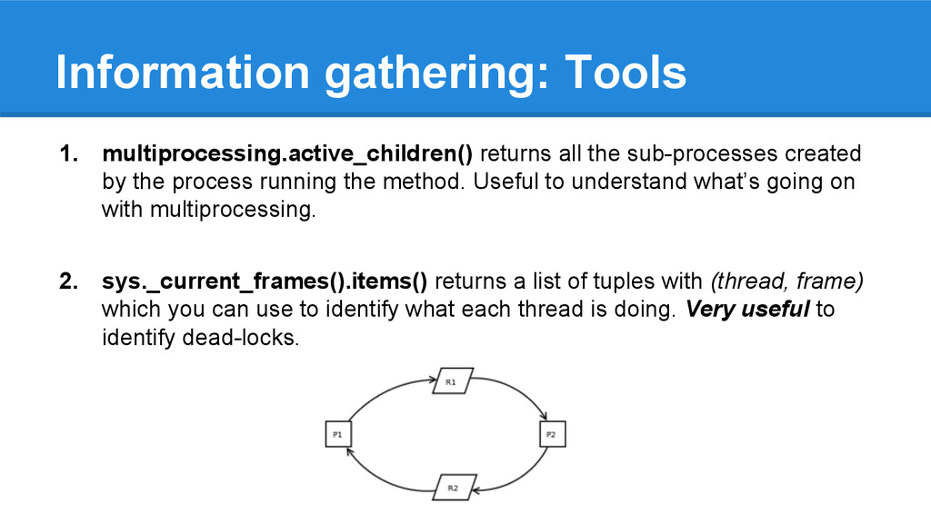 Information gathering: Tools 1. multiprocessing...