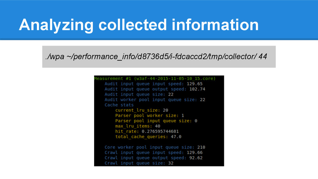 Analyzing collected information ./wpa ~/perform...