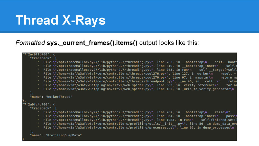Thread X-Rays Formatted sys._current_frames().i...