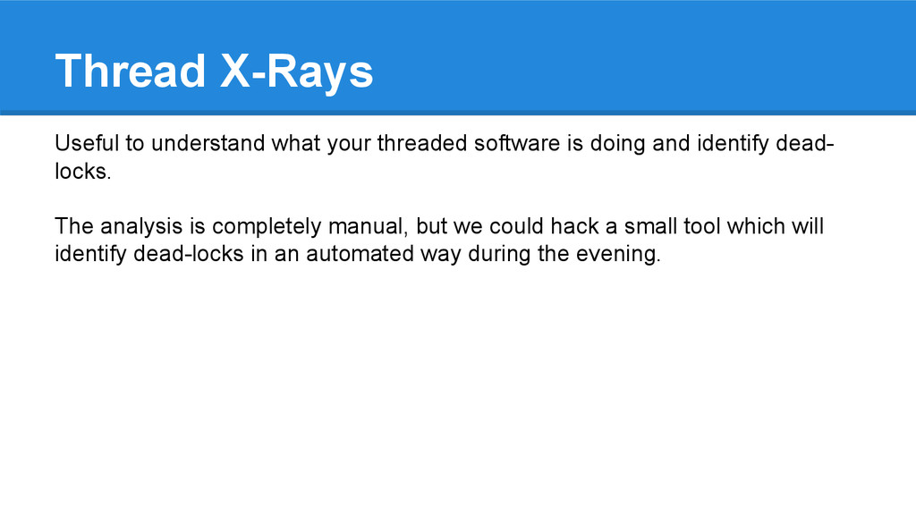 Thread X-Rays Useful to understand what your th...