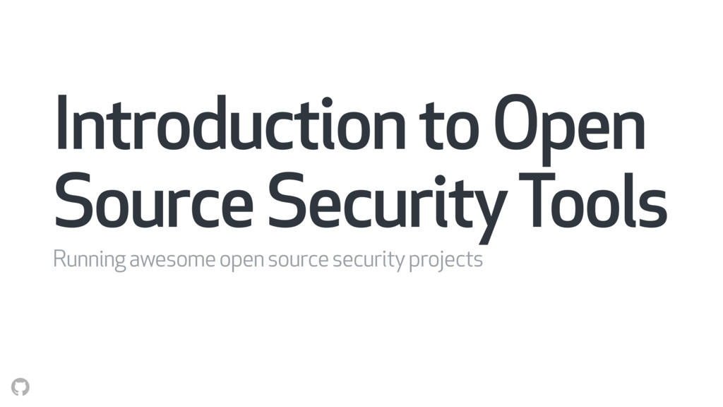 Introduction to Open Source Security Tools Runn...