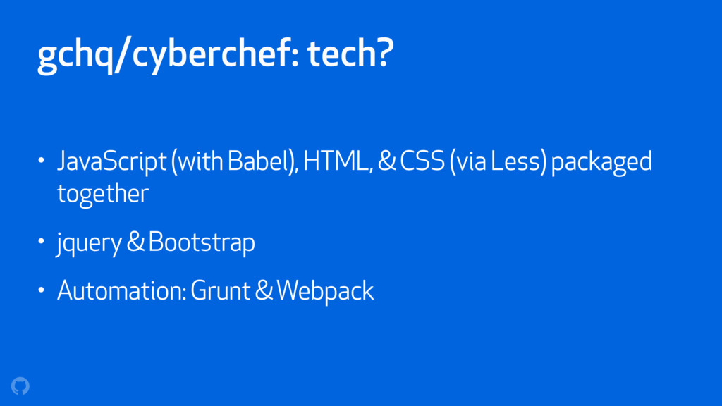 gchq/cyberchef: tech? • JavaScript (with Babel)...
