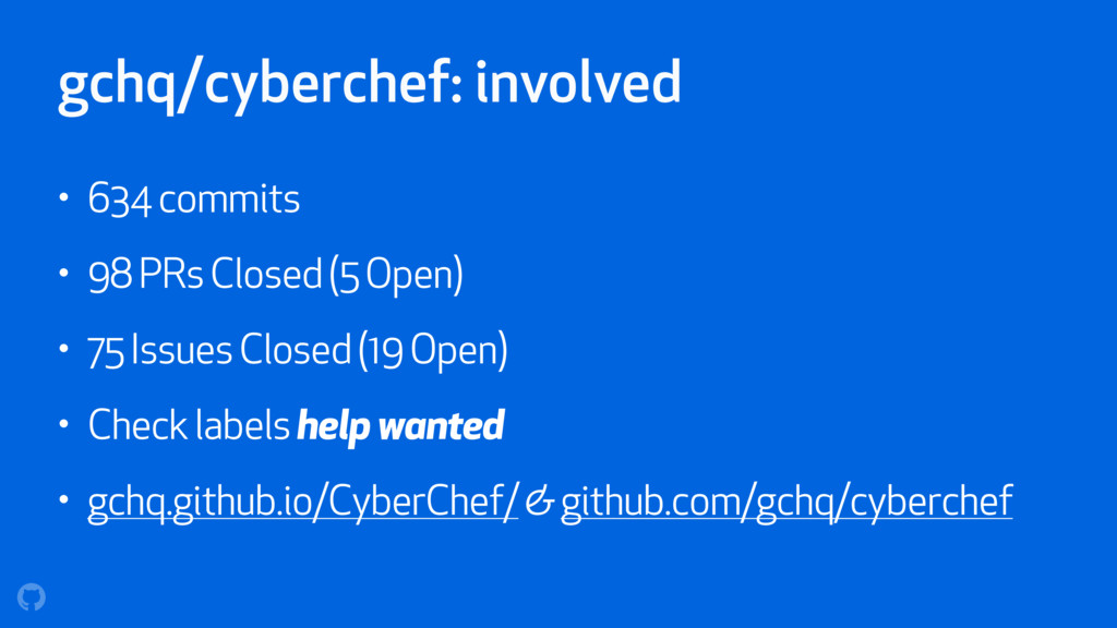 gchq/cyberchef: involved • 634 commits • 98 PRs...