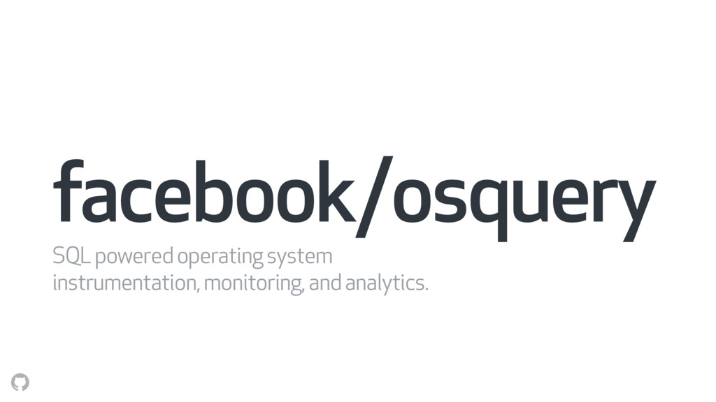 facebook/osquery SQL powered operating system i...