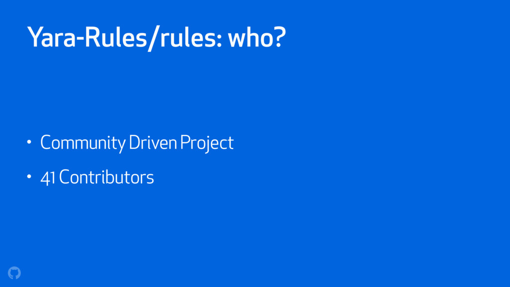 Yara-Rules/rules: who? • Community Driven Proje...