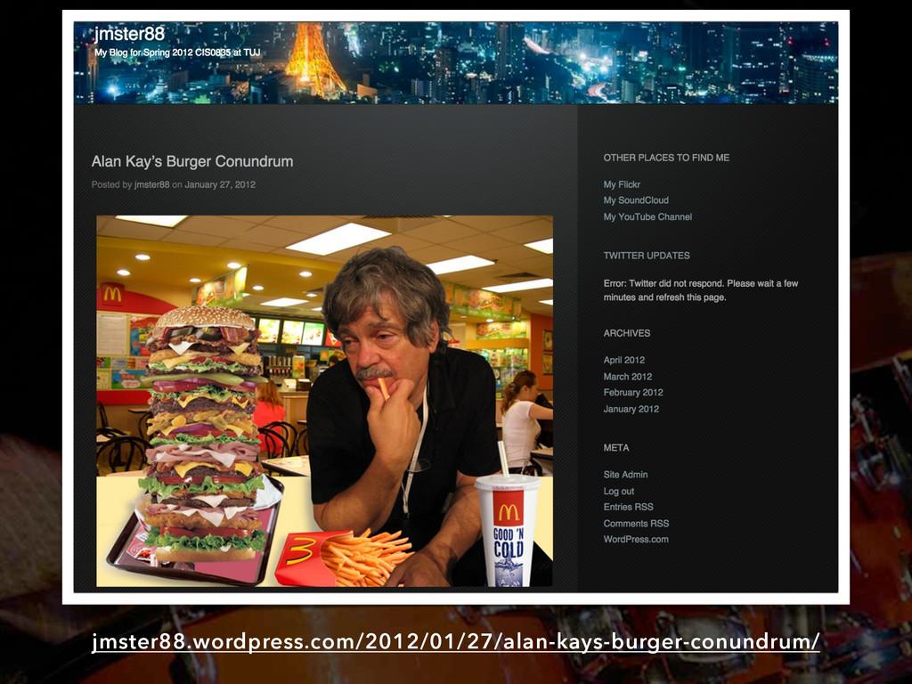 jmster88.wordpress.com/2012/01/27/alan-kays-bur...