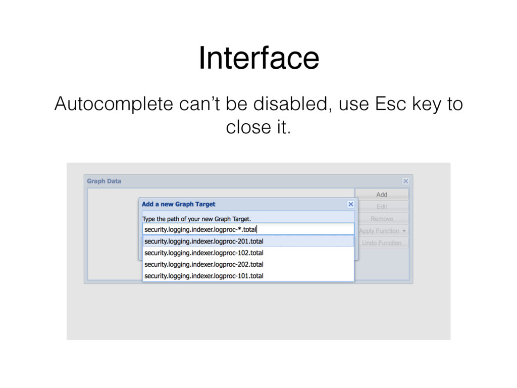 Autocomplete can't be disabled, use Esc key to ...