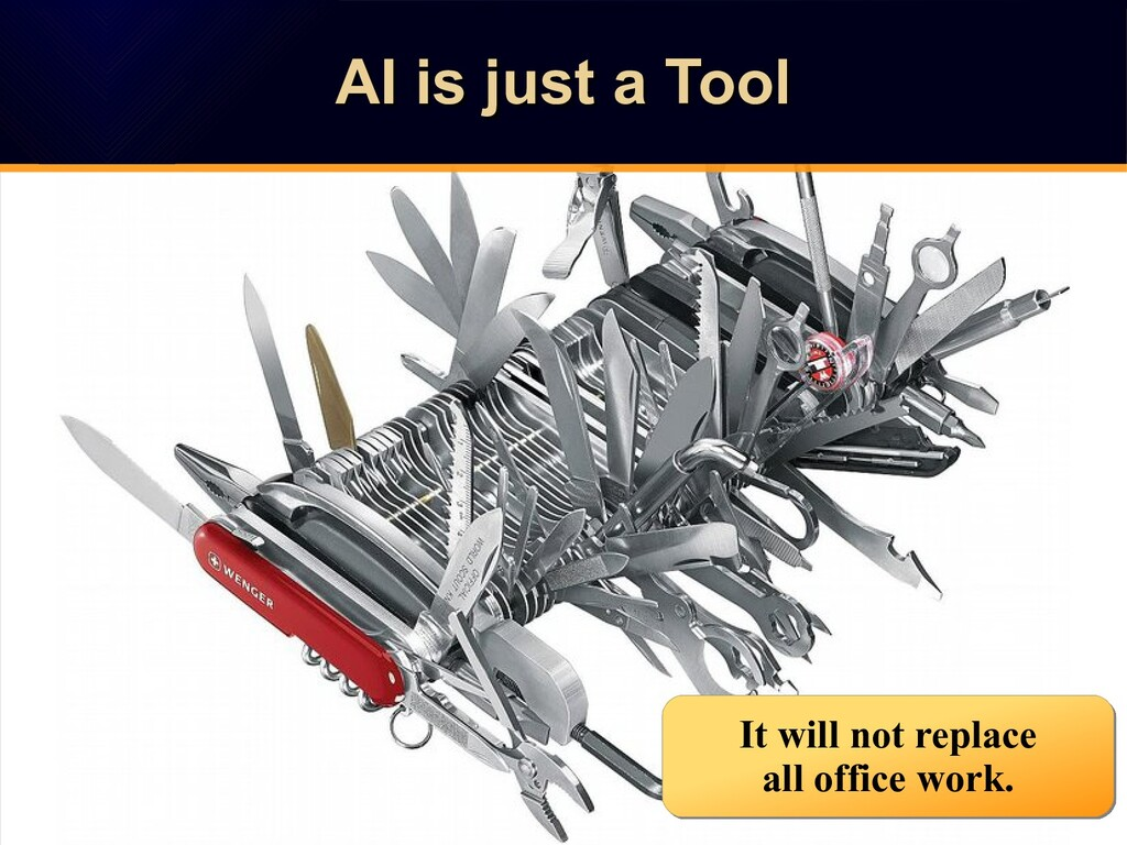 AI is just a Tool AI is just a Tool AI is just ...