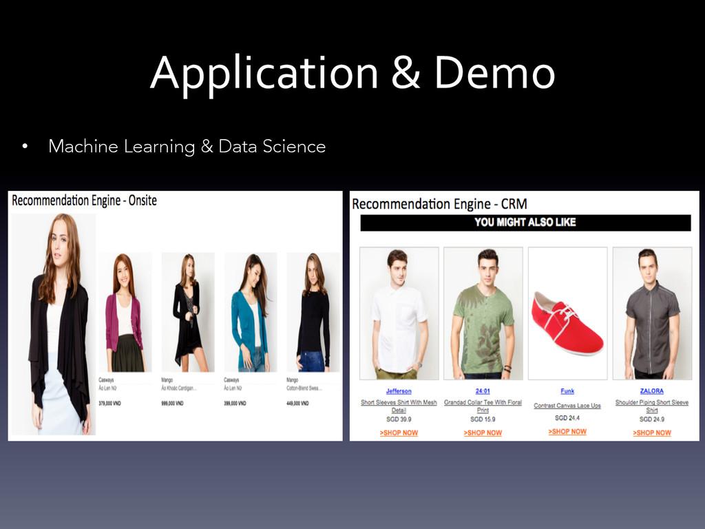 Application & Demo  • Machine Learnin...