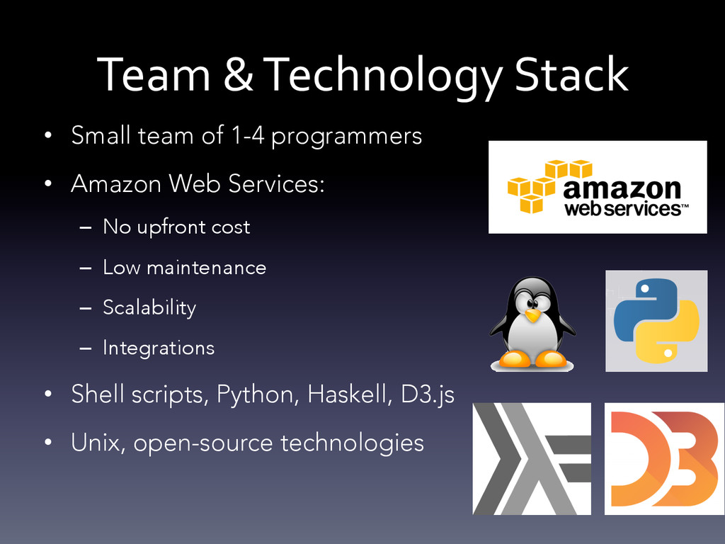 Team & Technology Stack  • Small t...