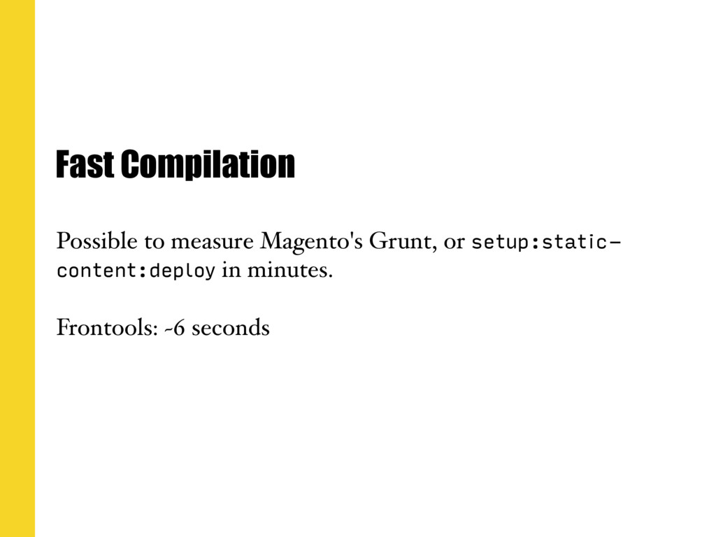 Fast Compilation Possible to measure Magento's ...