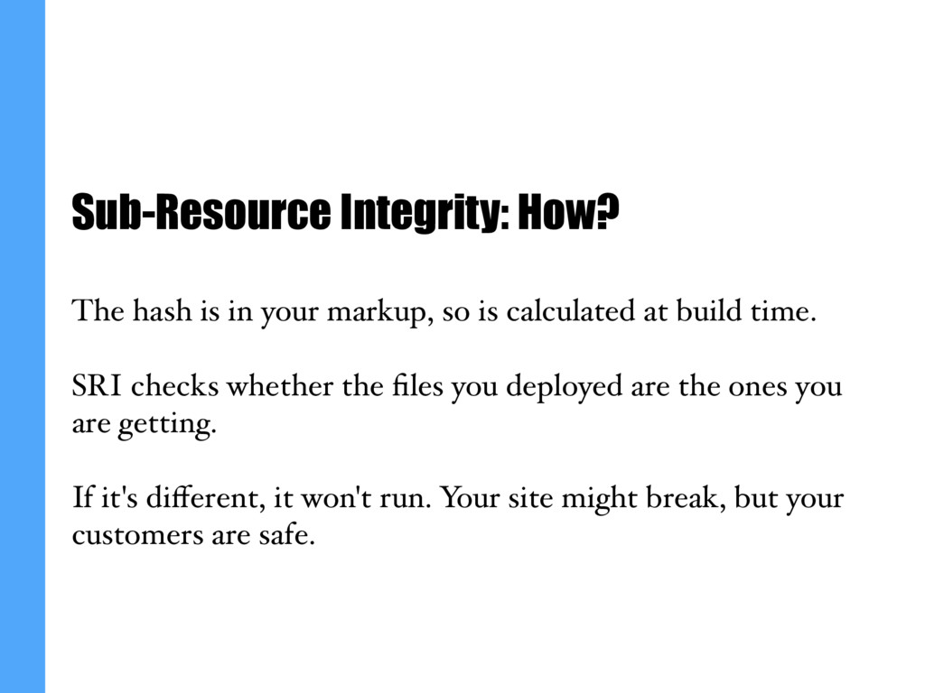 Sub-Resource Integrity: How? The hash is in you...