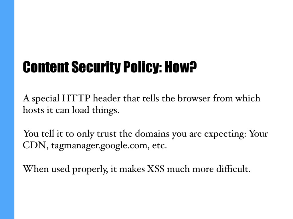 Content Security Policy: How? A special HTTP he...