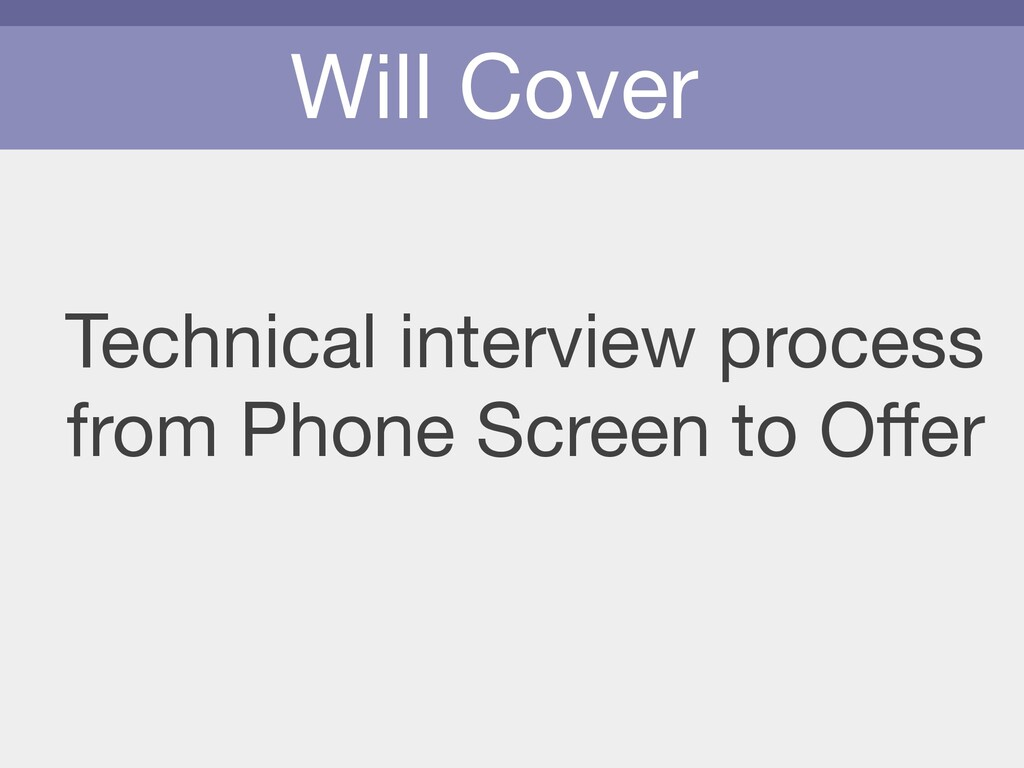 Will Cover Technical interview process from Pho...