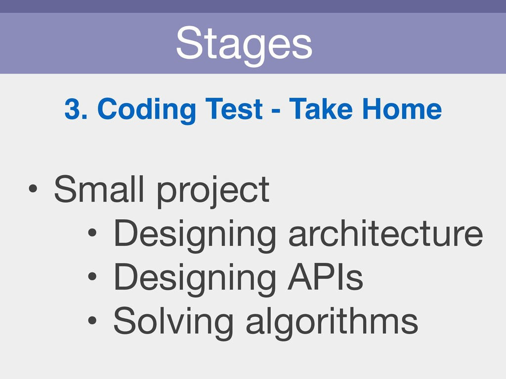 Stages 3. Coding Test - Take Home • Small proje...