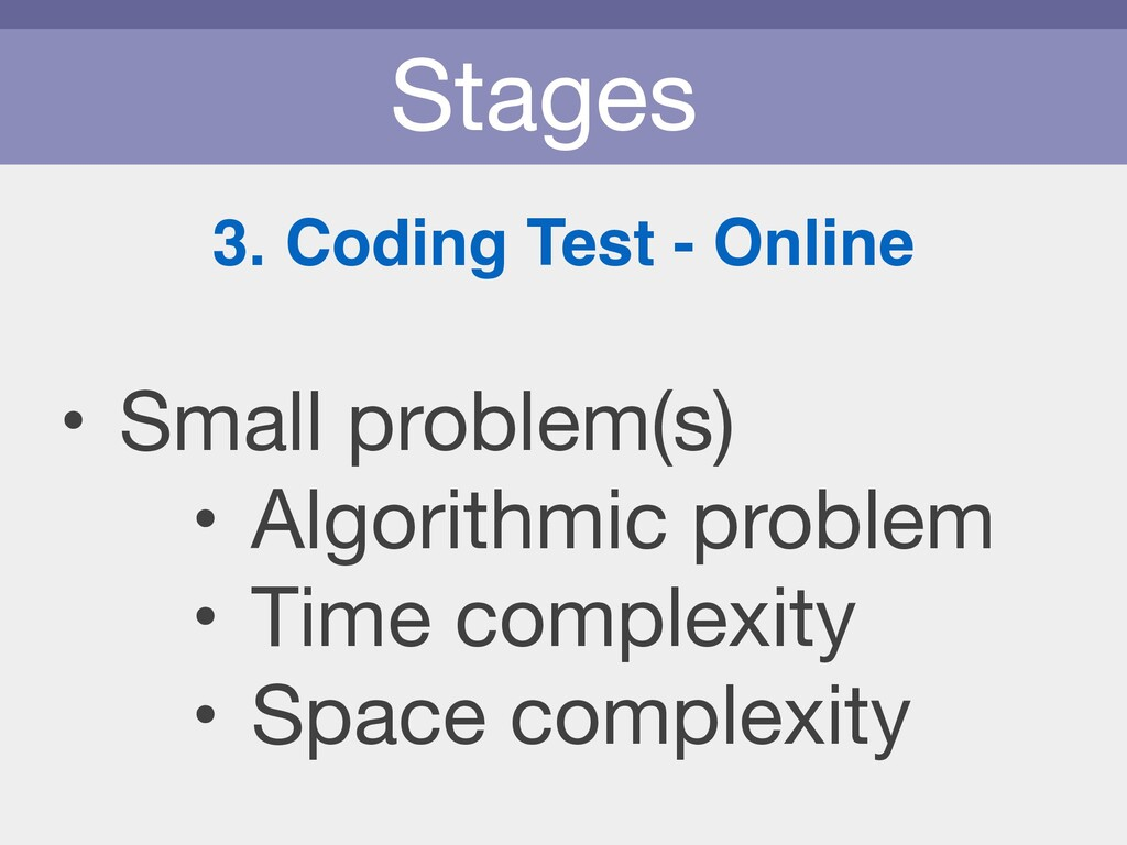 Stages 3. Coding Test - Online • Small problem(...