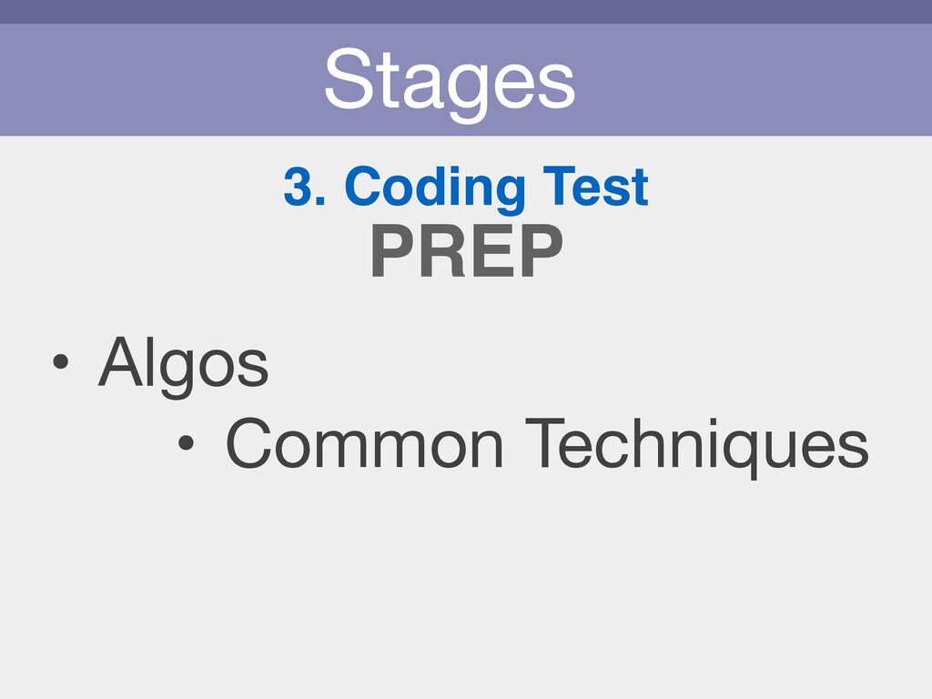 Stages 3. Coding Test • Algos  • Common Techniq...