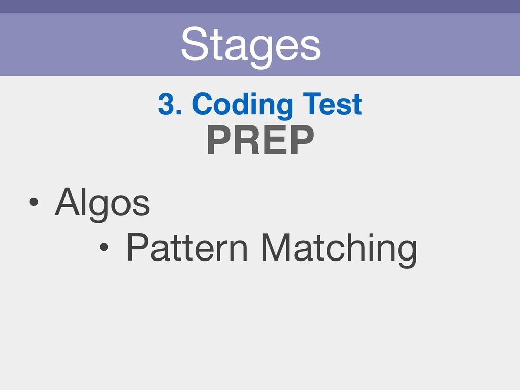 Stages 3. Coding Test • Algos  • Pattern Matchi...