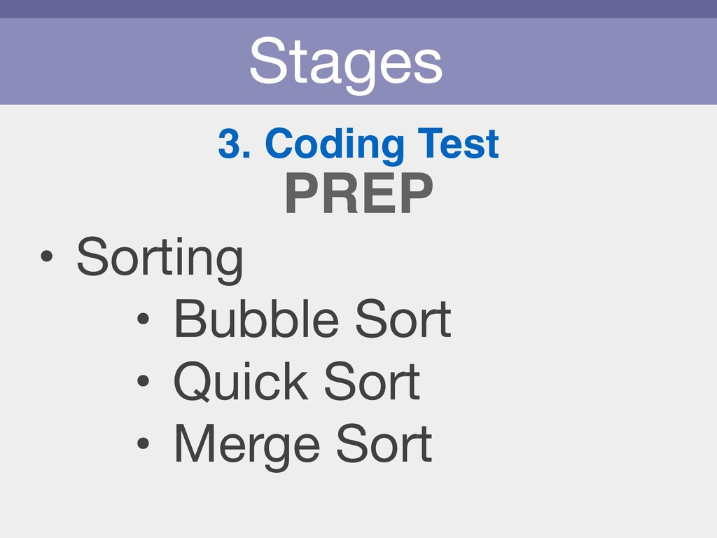 Stages 3. Coding Test • Sorting  • Bubble Sort ...