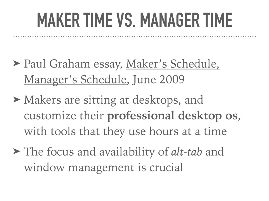 MAKER TIME VS. MANAGER TIME ➤ Paul Graham essay...