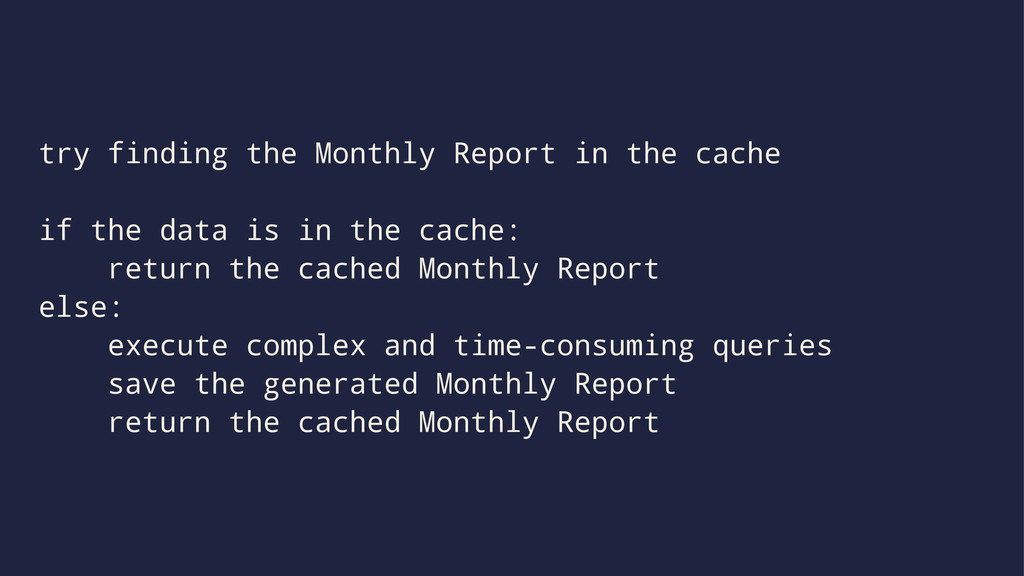 try finding the Monthly Report in the cache if ...