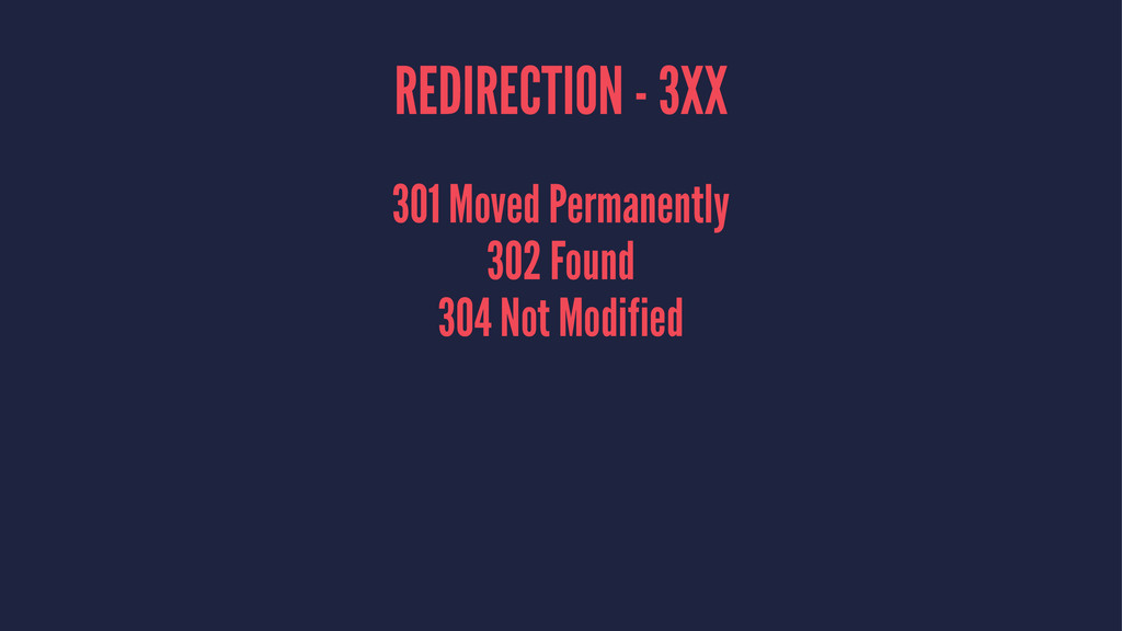 REDIRECTION - 3XX 301 Moved Permanently 302 Fou...