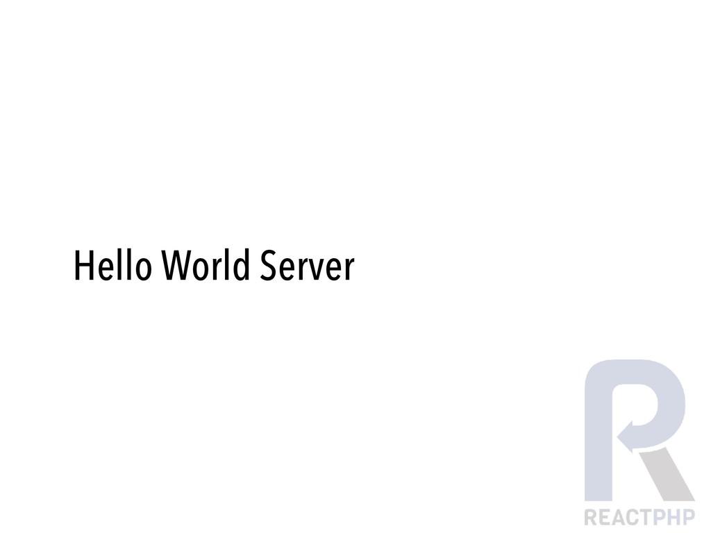 Hello World Server