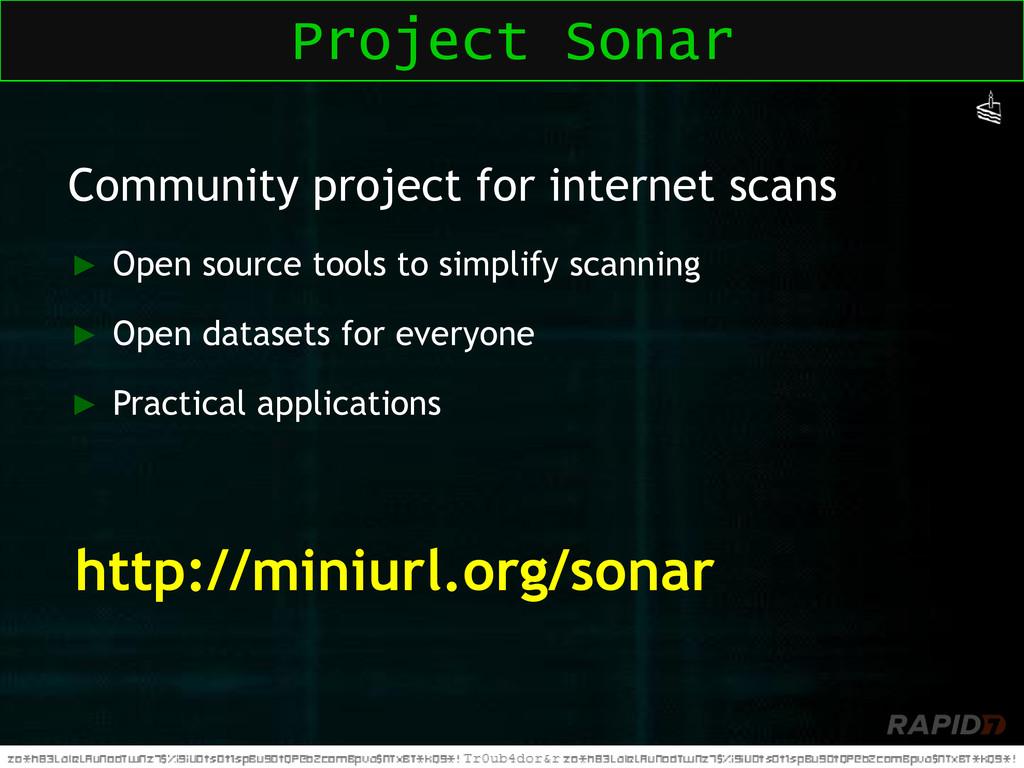 Community project for internet scans ► Open sou...
